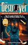 Warren Murphy: Disloyal Opposition (Destroyer #123) (Destroyer Series)