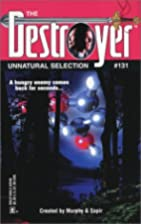 Unnatural Selection (Destroyer 131) by…