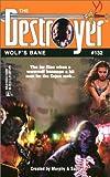 Murphy, Warren: Wolf's Bane (Destroyer Series, No. 132)