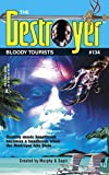 Murphy, Warren: Bloody Tourists (Destroyer Series, No. 134)