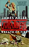 Axler, James: Wreath of Fire
