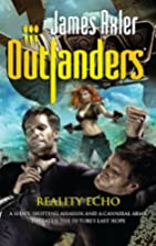Reality Echo (Outlanders #52) by James Axler