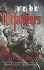 Hell's Maw (Outlanders) by James Axler