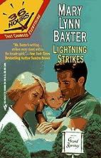 Lightning Strikes (36 Hours) by Mary Lynn…