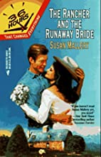 The Rancher and the Runaway Bride by Susan…