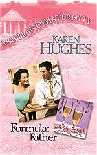 Formula: Father by Karen Hughes