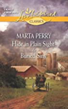 Hide in Plain Sight [and] Buried Sins by…