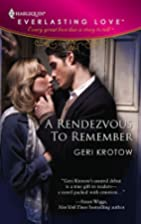 A Rendezvous to Remember by Geri Krotow