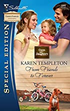 From Friends to Forever by Karen Templeton