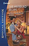 Jones, Linda Winstead: The Husband Recipe (Harlequin Special Edition)