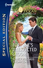 Fortune's Unexpected Groom by Nancy Robards…