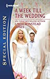 Jones, Linda Winstead: A Week Till the Wedding (Harlequin Special Edition)