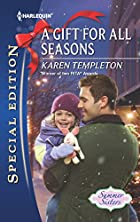 A Gift for All Seasons (Harlequin Special…