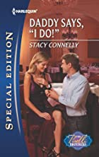 Daddy Says, I Do! (Harlequin Special…