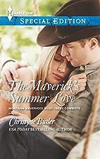 The Maverick's Summer Love by Christyne…
