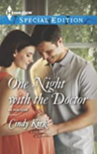 One Night With the Doctor by Cindy Kirk