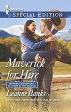Maverick for Hire (Montana Mavericks: 20…