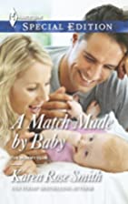 A Match Made by Baby (The Mommy Club) by…