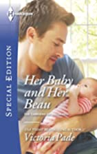Her Baby and Her Beau (The Camdens of…