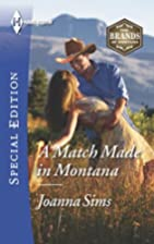 A Match Made in Montana (The Brands of…