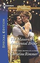 The Maverick's Accidental Bride (Montana…