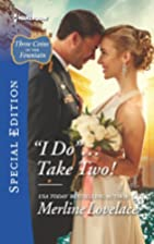 ''I Do''...Take Two!…