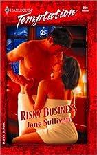 Risky Business by Jane Sullivan