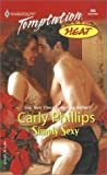 Phillips, Carly: Simply Sexy (The Simply Series, Book 5)