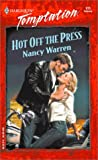 Warren, Nancy: Hot off the Press