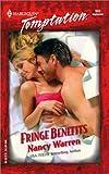 Warren, Nancy: Fringe Benefits: Heat (Harlequin Temptation)