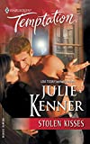 Kenner, Julie: Stolen Kisses (Harlequin Temptation, No. 969)