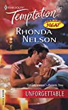 Nelson, Rhonda: Unforgettable (Harlequin Temptation)