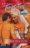 Rock, Joanne: Her Final Fling: Single In South Beach (Harlequin Temptation)