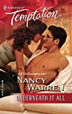 Warren, Nancy: Underneath It All (Harlequin Temptation)