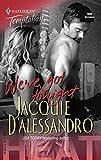 Jacquie D'Alessandro: We've Got Tonight: Heat (Harlequin Temptation)