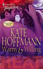 Warm & Willing by Kate Hoffmann