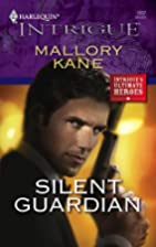 Silent Guardian by Mallory Kane