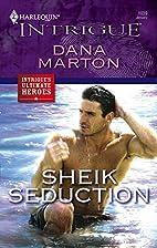 Sheik Seduction by Dana Marton