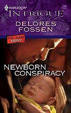 Newborn Conspiracy by Delores Fossen