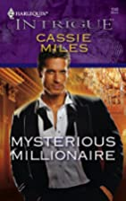 Mysterious Millionaire by Cassie Miles