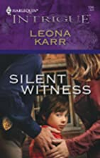 Silent Witness by Leona Karr