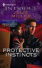 Protective Instincts by Julie Miller