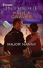 Major Nanny (Harlequin Intrigue Series) by…