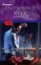 Engaged with the Boss (Harlequin Intrigue…