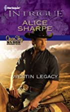 Westin Legacy (Harlequin Intrigue Series) by…