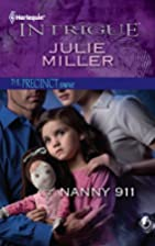 Nanny 911 (Harlequin Intrigue Series) by…