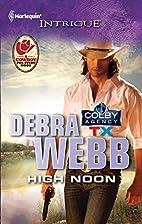 High Noon by Debra Webb
