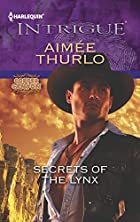 Secrets of the Lynx (Harlequin Intrigue…
