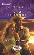 Native Cowboy (Harlequin Intrigue Series) by…