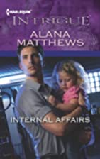 Internal Affairs (Harlequin Intrigue Series)…